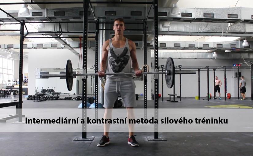 Intermediární a kontrastní metoda silového tréninku